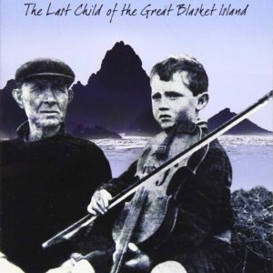The Lonliest Boy in the World – The Last Child of the Great Blasket Island.
